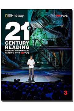 21st Century Reading 3: Creative Thinking and Reading with TED Talks - Student Book