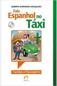 Fale Espanhol No Taxi - Taxistas E Passageiros