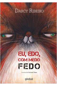 EU,EDO,COM MEDO FEDO