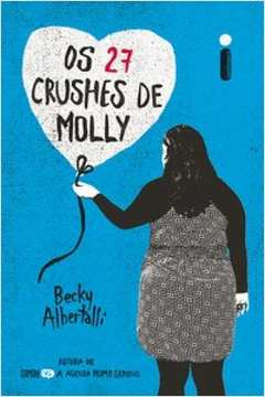 27 CRUSHES DE MOLLY, OS