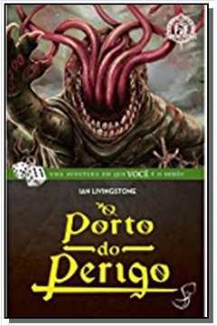 PORTO DO PERIGO, O