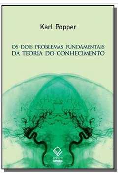 DOIS PROBLEMAS FUNDAMENTAIS DA TEORIA DO CONHECIME