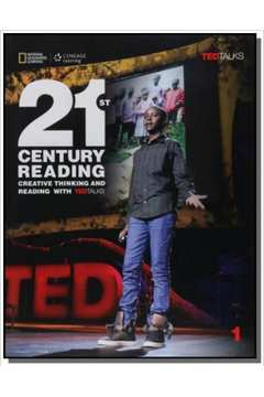 21st Century Reading 1: Creative Thinking and Reading with TED Talks - Student Book