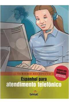 Espanhol Para Atendimento Telefonico - Turismo Receptivo