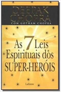 7 leis espirituais dos super- herois, as