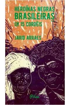 Heróinas Negras Brasileiras em 15 cordéis