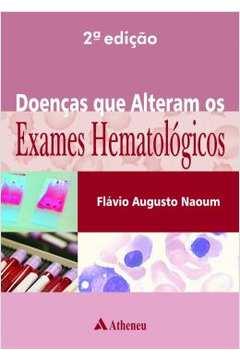 Doencas Que Alteram Os Exames Hematologicos - 2ª Ed