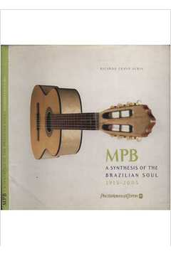 MPB - A Synthesis of The Brazilian Soul