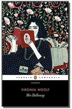 MRS. DALLOWAY - COLECAO CLASSICOS