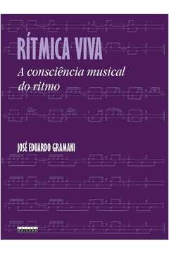 RITMICA VIVA - A CONSCIENCIA MUSICAL DO RITMO