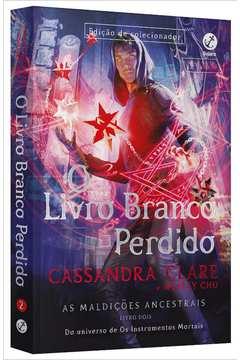 O LIVRO BRANCO PERDIDO (VOL. 2 AS MALDIçõES ANCESTRAIS)