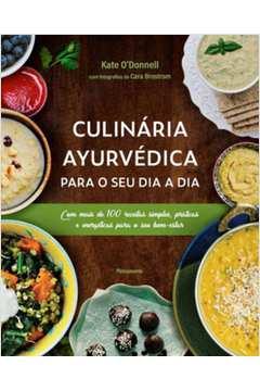 Culinária Ayurvédica para o seu dia a dia