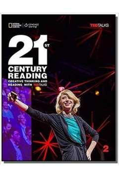 21st Century Reading 2: Creative Thinking and Reading with TED Talks - Student Book