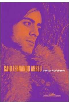 Contos Completos - Caio Fernando Abreu