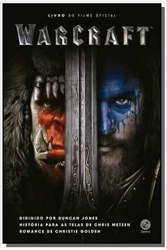 Warcraft: livro do filme oficial
