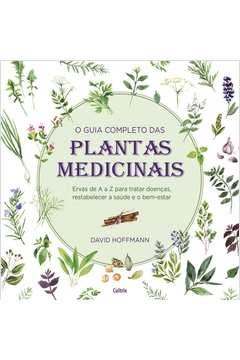 Guia Completo das Plantas Medicinais,o