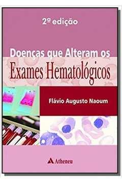 DOENCAS QUE ALTERAM OS EXAMES HEMATOLOGICOS - 2A E