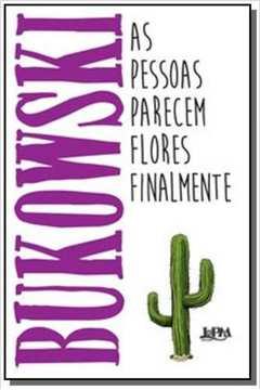 PESSOAS PARECEM FLORES FINALMENTE, AS - CONVENCIONAL