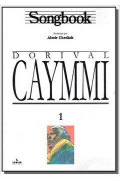 Songbook: dorival caymmi - vol.1