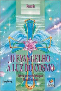 EVANGELHO A LUZ DO COSMO, O