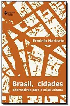 BRASIL, CIDADES: ALTERNATIVAS PARA A CRISE URBANA