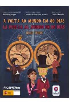 Volta Ao Mundo Em 80 Dias, A - La Vuelta Al Mundo En 80 Dias - Bilingue Espanhol
