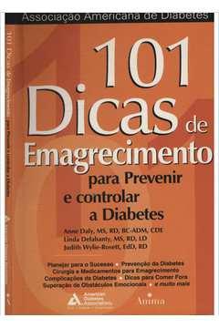 101 Dicas de Emagrecimento Para Prevenir e Controlar a Diabetes