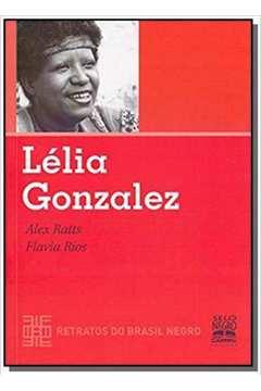 LELIA GONZALEZ - COLECAO RETRATOS DO BRASIL NEGRO