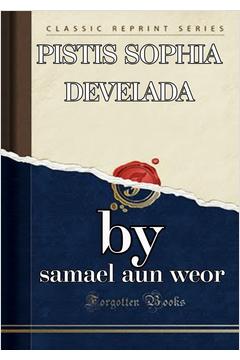 PISTIS SOPHIA DEVELADA