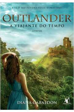 Outlander, V.1 - A Viajante do Tempo