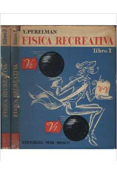 Fisica Recreativa - 2 Volumes