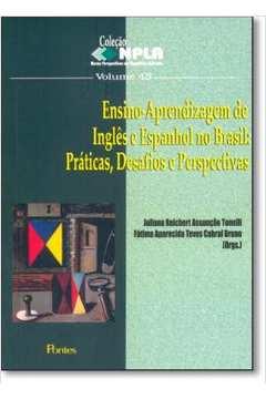 Ensino- Aprendizagem De Ingles E Espanhol No Brasil- Vol 43