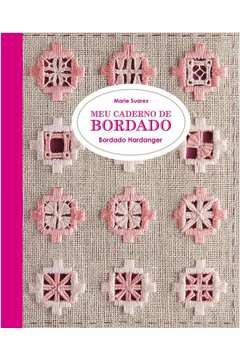 Meu Caderno de Bordado: Bordado Hardanger