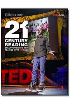 21st Century Reading 4: Creative Thinking and Reading with TED Talks - Student Book