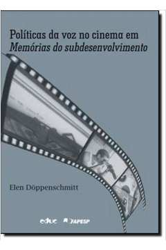 Políticas da Voz no Cinema em Memórias do Subdesenvolvimento