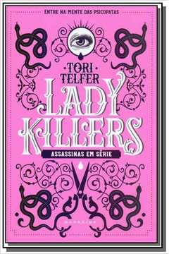 Lady Killers: Assassinas Em Serie