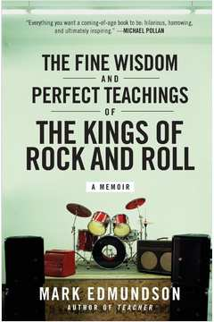 Fine Wisdom and Perfect Teachings of the Kings of Rock and Roll, The