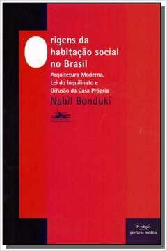 ORIGENS DA HABITACAO SOCIAL NO BRASIL: ARQUITETURA