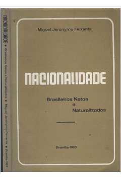 Nacionalidade - Brasileiros Natos e Naturalizados