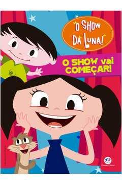 SHOW DA LUNA - O SHOW VAI COMEÇAR!
