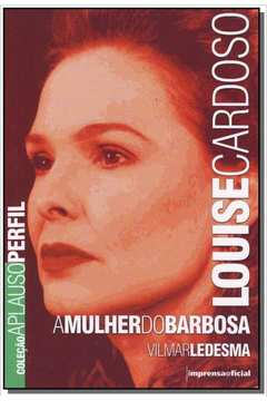 Louise Cardoso - a Mulher do Barbosa