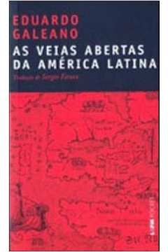 AS VEIAS ABERTAS DA AMÉRICA LATINA - VOL. 900