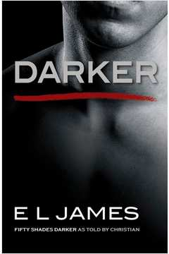 Darker - Fifty Shades Darker as Told by Christian