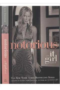 Notorious - An It Girl Novel