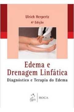 Edema E Drenagem Linfatica - 4 Ed